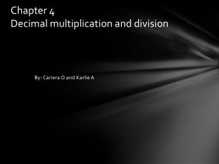 Chapter 4 D ecimal multiplication and division