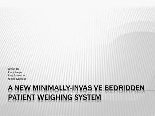 A New Minimally-Invasive Bedridden Patient Weighing System