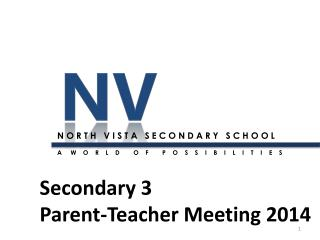 Secondary 3  Parent-Teacher Meeting 2014