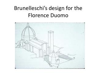 Brunelleschi's design for the Florence Duomo