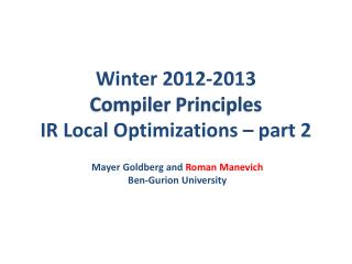 Winter  2012-2013 Compiler  Principles IR Local Optimizations – part 2