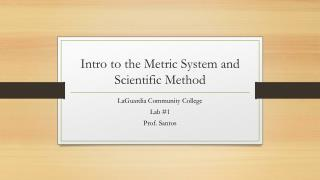 Intro to the Metric System and Scientific Method
