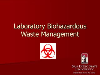 Laboratory Biohazardous Waste Management