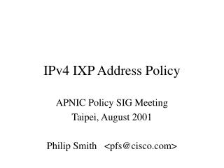 IPv4 IXP Address Policy