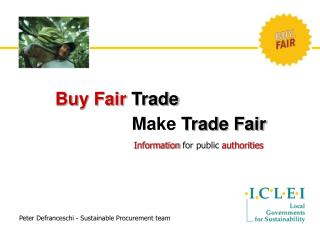 Buy Fair  Trade Make  Trade Fair