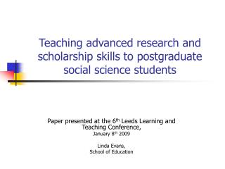 Teaching advanced research and scholarship skills to postgraduate social science students