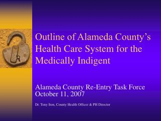 Outline of Alameda County's Health Care System for the Medically Indigent