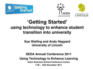 SEDA Annual Conference 2011 Using Technology to Enhance Learning