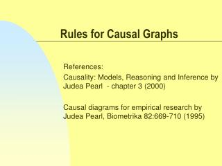 Rules for Causal Graphs