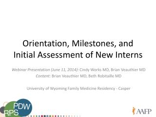 Orientation, Milestones, and Initial Assessment of New Interns