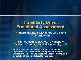 The Elderly Driver: Functional Assessment