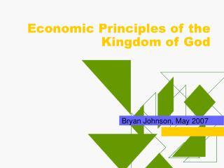 Economic Principles of the Kingdom of God