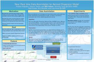 Near Real-time Data Assimilation for Aerosol Dispersion Model