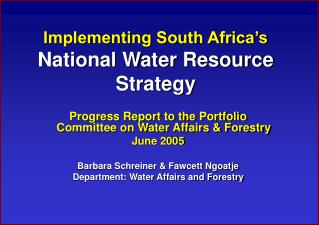 Implementing South Africa's National Water Resource Strategy