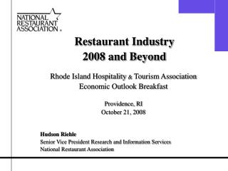 Restaurant Industry  2008 and Beyond