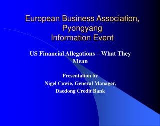 European Business Association, Pyongyang Information Event