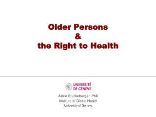 Older Persons & the Right to Health