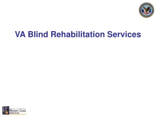 VA Blind Rehabilitation Services