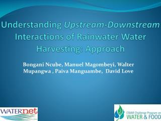 Understanding Upstream-Downstream Interactions of Rainwater Water Harvesting: Approach