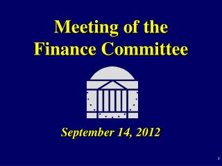 Meeting of the  Finance Committee September 14, 2012