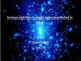 Science and how it might cause non-belief in Allah