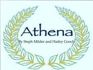 By Steph Milder and Hailey Gooch