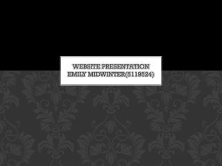 Website  presentation EMILY MIDWINTER(5119524)