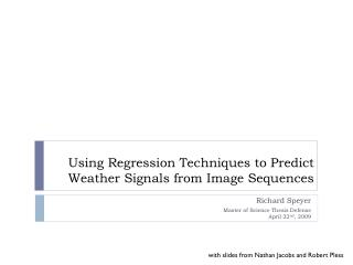 Using Regression Techniques to Predict Weather Signals from Image Sequences