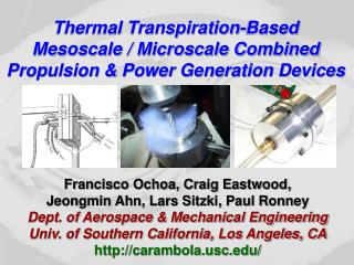 Thermal Transpiration-Based Mesoscale / Microscale Combined Propulsion & Power Generation Devices