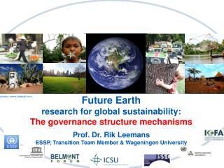 Future Earth  research  for global  sustainability: The governance structure mechanisms