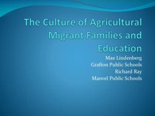 The Culture of Agricultural Migrant Families and Education