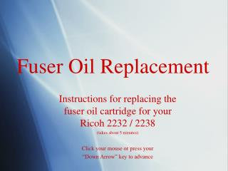 Fuser Oil Replacement