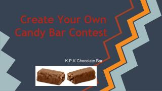 Create Your Own Candy Bar Contest