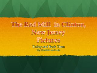 The Red  Mill   in Clinton, New Jersey Pictures