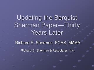 Updating the Berquist Sherman Paper Thirty Years Later