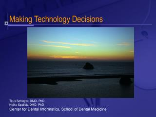 Making Technology Decisions