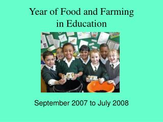 Year of Food and Farming  in Education