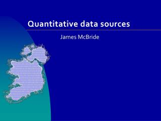 Quantitative data sources