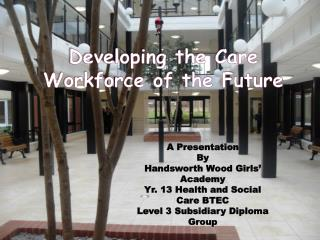 Developing the Care Workforce of the Future