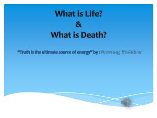 Truth is the Ultimate Source of Energy
