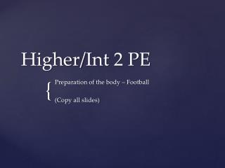 Higher/ Int  2 PE