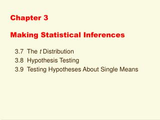 Chapter 3 Making Statistical Inferences