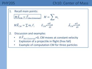 PHY205 	 Ch10: Center of Mass