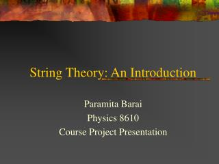 String Theory: An Introduction