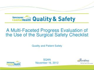 A Multi-Faceted Progress Evaluation of the Use of the Surgical Safety Checklist
