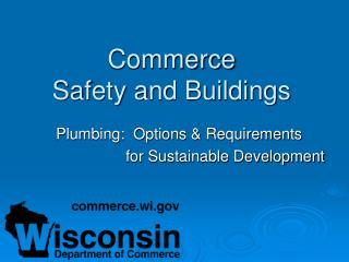 Commerce Safety and Buildings