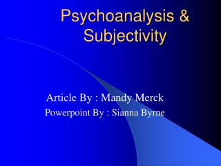 Psychoanalysis & Subjectivity