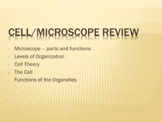 Cell/Microscope Review