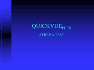 QUICKVUE FLEX STREP A TEST