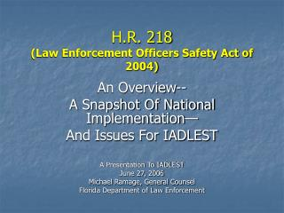 H.R. 218 (Law Enforcement Officers Safety Act of 2004)